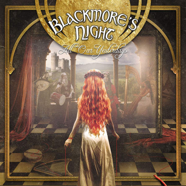 Copertina Disco Vinile 33 giri All Our Yesterdays [2 LP] di Blackmore's Night