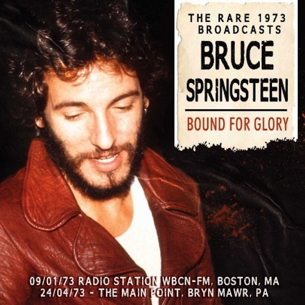 Copertina Disco Vinile 33 giri Bound For Glory | The Rare Broadcasts 1973 [2 LP] di Bruce Springsteen