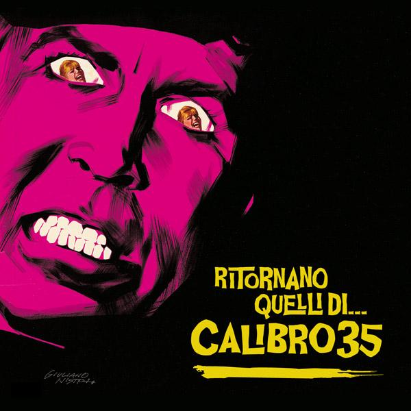 Copertina Disco Vinile 33 giri Ritornano quelli di...Calibro 35 di Calibro 35