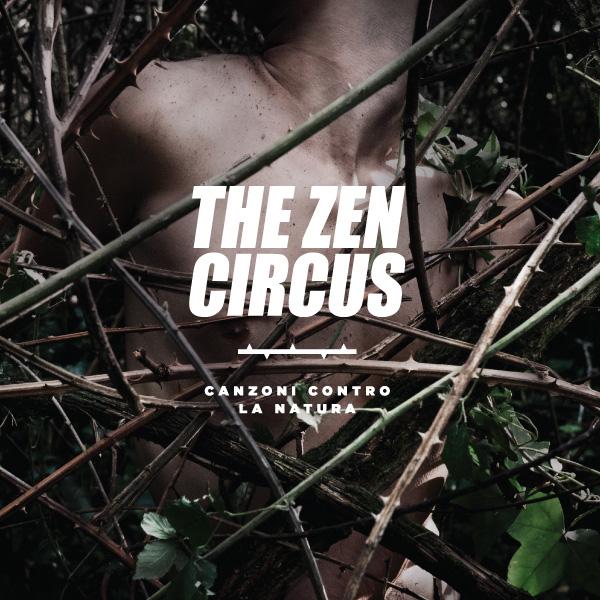 Copertina Disco Vinile 33 giri Canzoni contro la natura di The Zen Circus