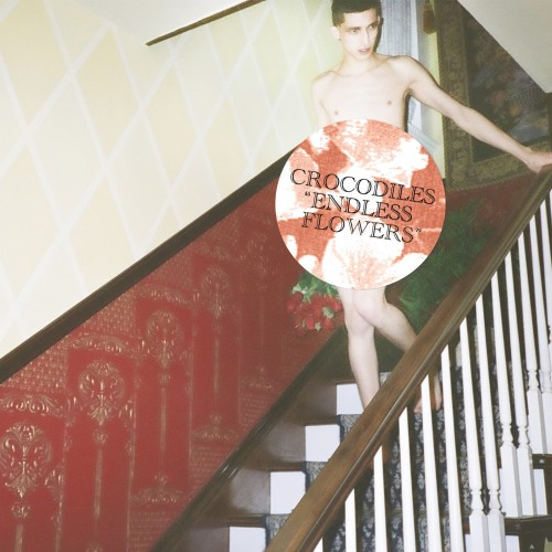 Copertina Disco Vinile 33 giri Endless Flowers di Crocodiles