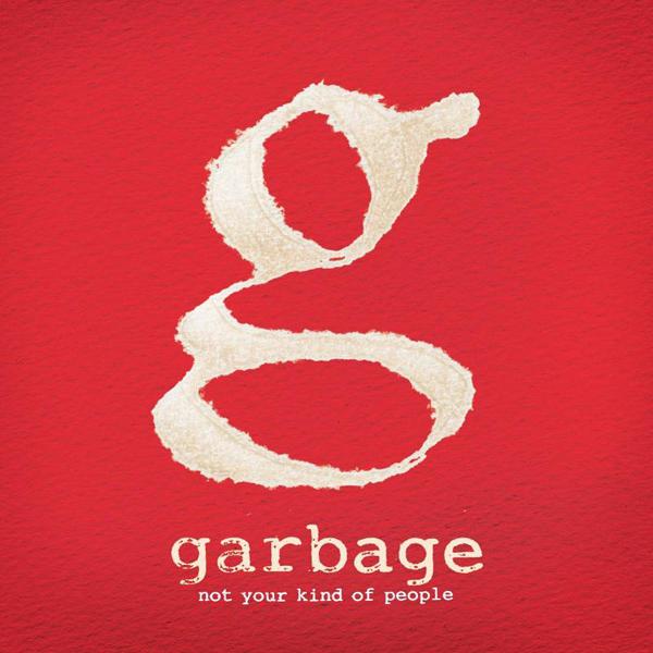 Copertina Disco Vinile 33 giri Not Your Kind of People [2 LP] di Garbage