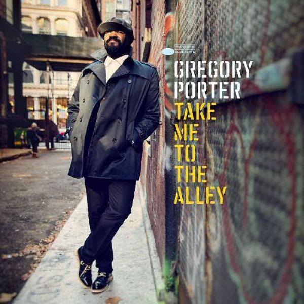 Copertina Disco Vinile 33 giri Take Me to the Alley [2 LP] di Gregory Porter