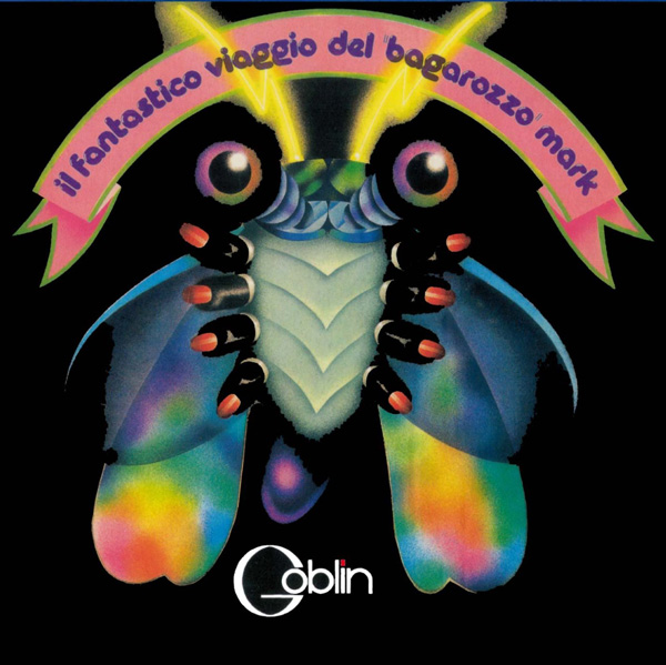 Copertina Disco Vinile 33 giri Il Fantastico Viaggio del Bagarozzo Mark di Goblin