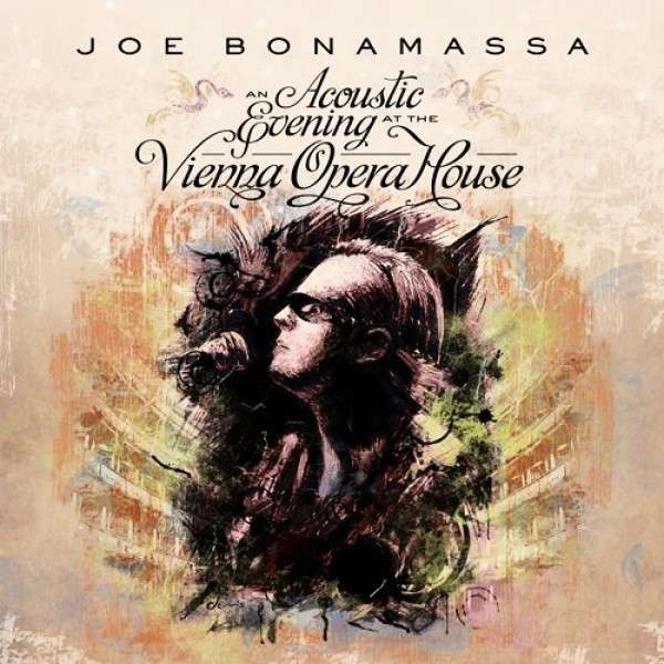 Copertina Disco Vinile 33 giri An Acoustic Evening at the Vienna Opera House [2 LP] di Joe Bonamassa