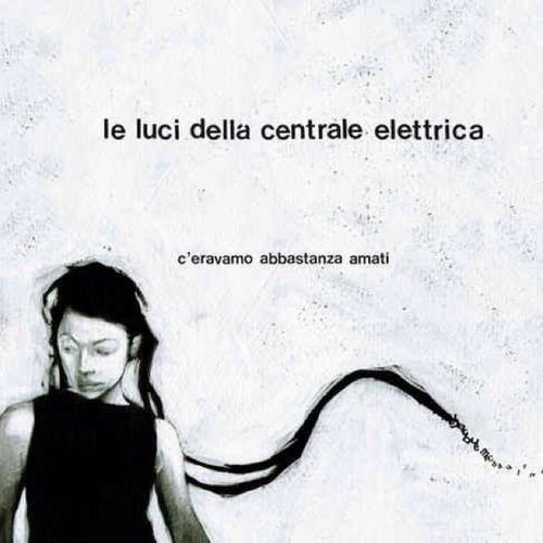 Copertina Disco Vinile 33 giri C'eravamo abbastanza amati [EP] di Le luci della centrale elettrica