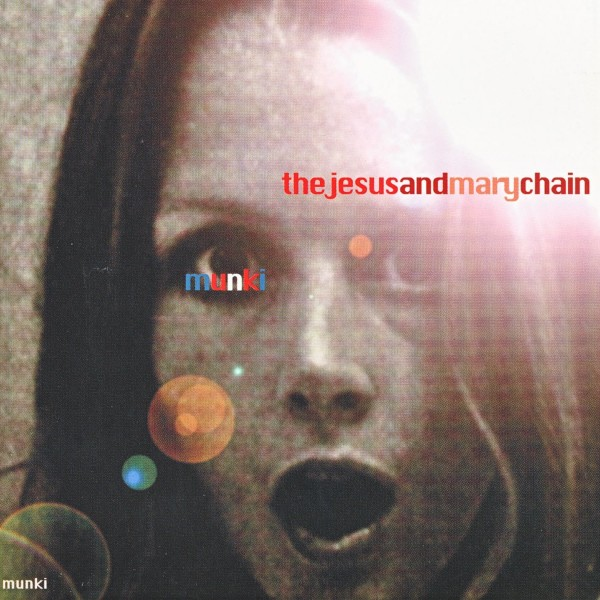 Copertina Disco Vinile 33 giri Munki [2 LP] di The Jesus and Mary Chain