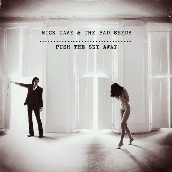 "Copertina Disco Vinile 33 giri Push the Sky Away [LP + 45giri 7""] di Nick Cave and the Bad Seeds"