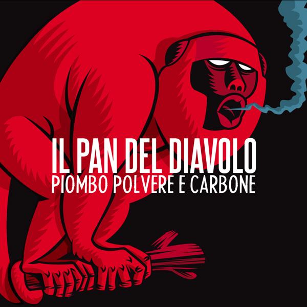 Copertina Disco Vinile 33 giri Piombo Polvere e Carbone di Il Pan Del Diavolo