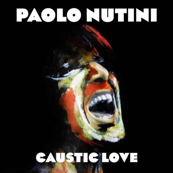 Copertina Disco Vinile 33 giri Caustic Love di Paolo Nutini