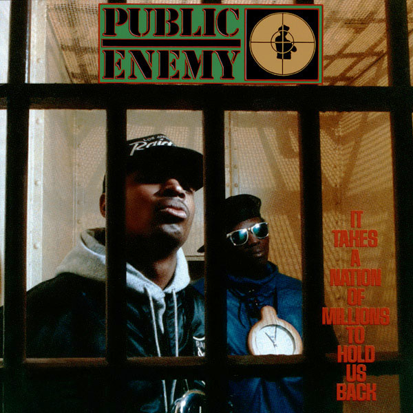 Copertina Disco Vinile 33 giri It Takes a Nation of Millions to Hold Us Back di Public Enemy