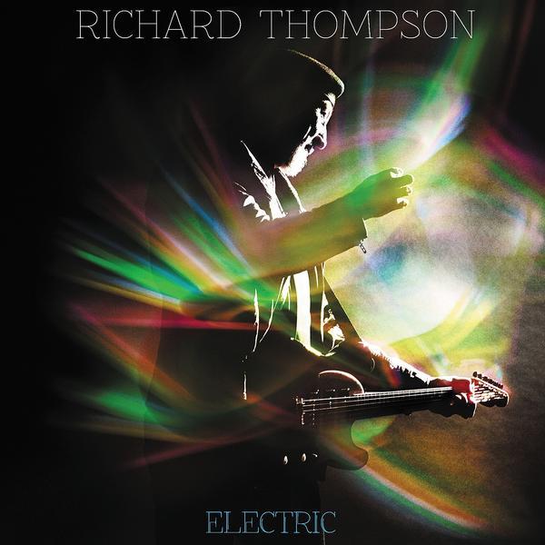 Copertina Disco Vinile 33 giri Electric [2 LP] di Richard Thompson