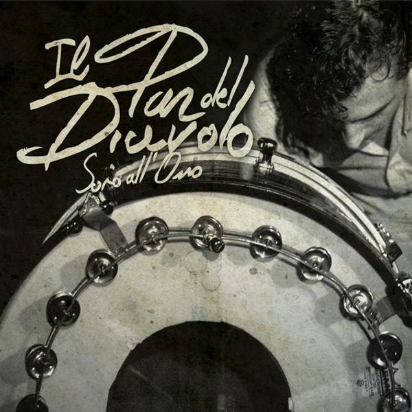 Copertina Disco Vinile 33 giri Sono all'Osso di Il Pan Del Diavolo