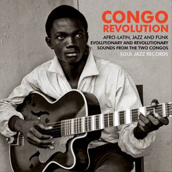 Copertina Vinile 33 giri Congo Revolution | Soul Jazz Records  di Vari Artisti