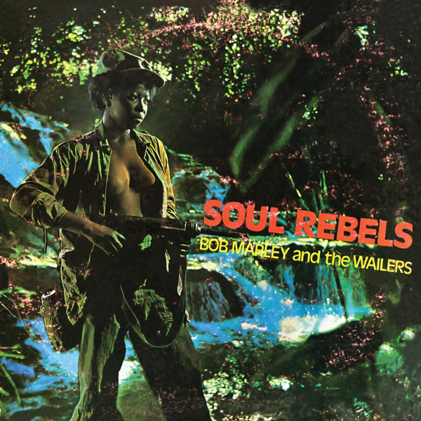 Copertina Disco Vinile 33 giri Soul Rebels di Bob Marley and The Wailers