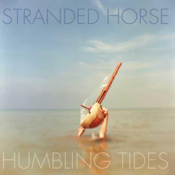 Copertina Disco Vinile 33 giri Humbling Tides di Stranded Horse
