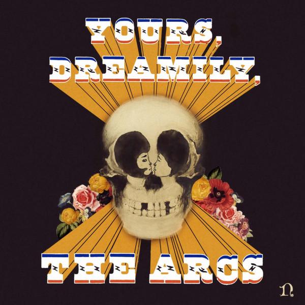 Copertina Disco Vinile 33 giri Yours, Dreamily, di The Arcs