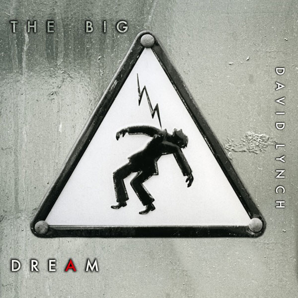 Copertina Disco Vinile 33 giri The Big Dream [2LP+45 Giri] di David Lynch