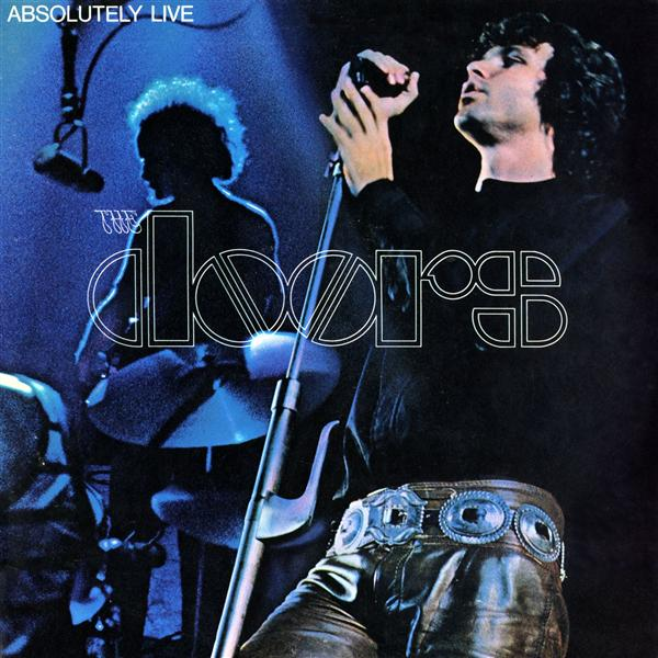 Copertina Disco Vinile 33 giri Absolutely Live di The Doors