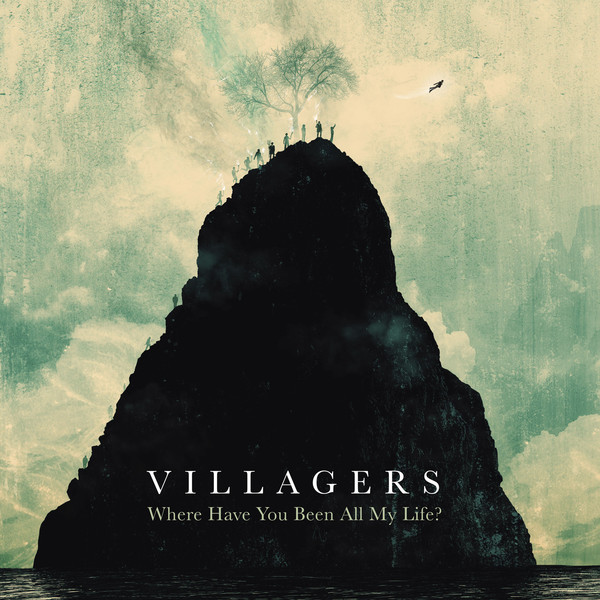 Copertina Disco Vinile 33 giri Where Have You Been All My Life? di Villagers