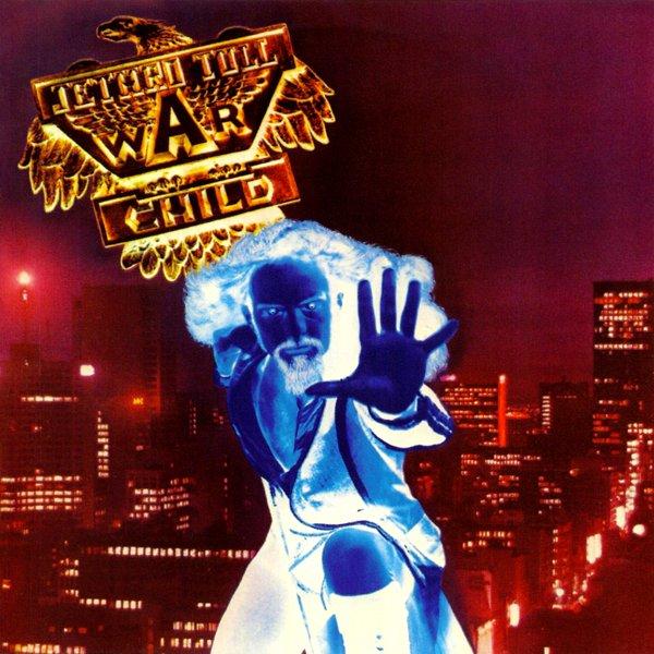 Copertina Disco Vinile 33 giri War Child di Jethro Tull